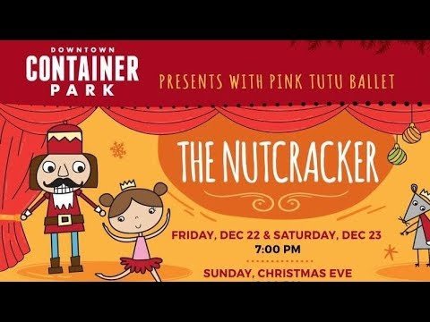 Las Vegas,  The Nutcracker by Pink Tutu Ballet @Container Park