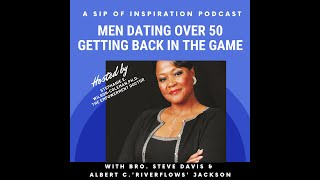 Men Dating Over 50: Getting Back in the Game