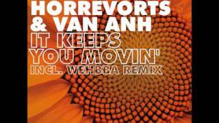 Peter Horrevorts & Van Anh - It Keeps You Movin