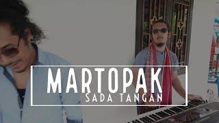 MARTOPAK SADA TANGAN / lagu batak populer di Zaman LAMTAMA TRIO hingga Saat ini.