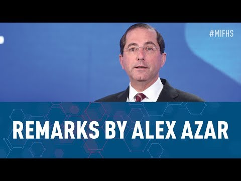 Remarks by Alex Azar, Secretary, U.S. Department of Health and Human Services