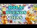HOLA BUENOS DIAS SALUDOS Y BENDICIONES mp3