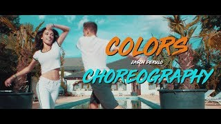 COLORS - JASON DERULO   Choreography