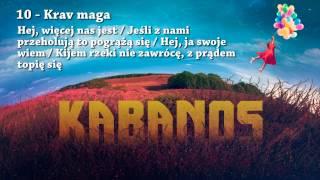 "KABANOS - Krav maga (10/11 ""Balonowy Album"" 2015)"