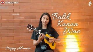 Download Balik Kanan Wae - Happy Asmara || Kentrung version by AFA COVER