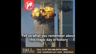 TAKE 2 with Jerry & Debbie - Sept 11 2019- Remembering 911