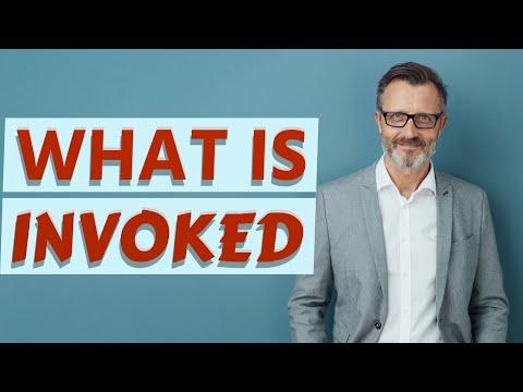 Invoked | Definition of invoked