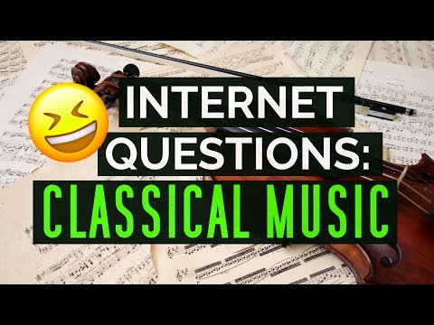 What the Internet asks about Classical Music