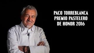 Paco Torreblanca. Premio Pastelero de Honor por el BCC