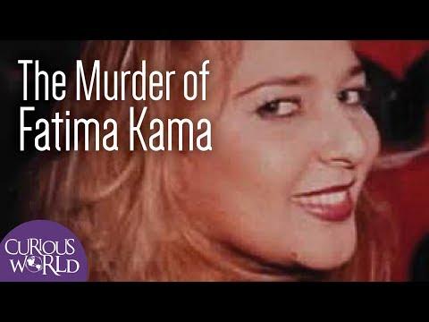 The Murder Of Fatima Kama