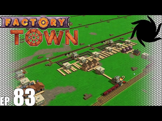 Factory Town Grand Station - 83 - No Distractions