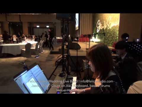 婚禮樂隊 Bruno Mars Count on me@Hotel ICON - Felice Studio Wedding Live Band