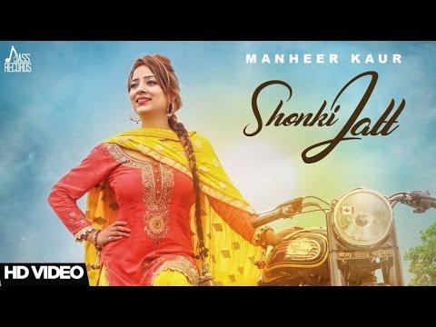 Shonki Jatt (Full HD)||Manheer Kaur ||New...