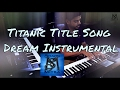 Titanic - Everynight in my dreams Cover Piano | Title song | Instrumental