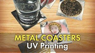Printing Custom Metal Coasters - UV LED Printer for Drink Coasters