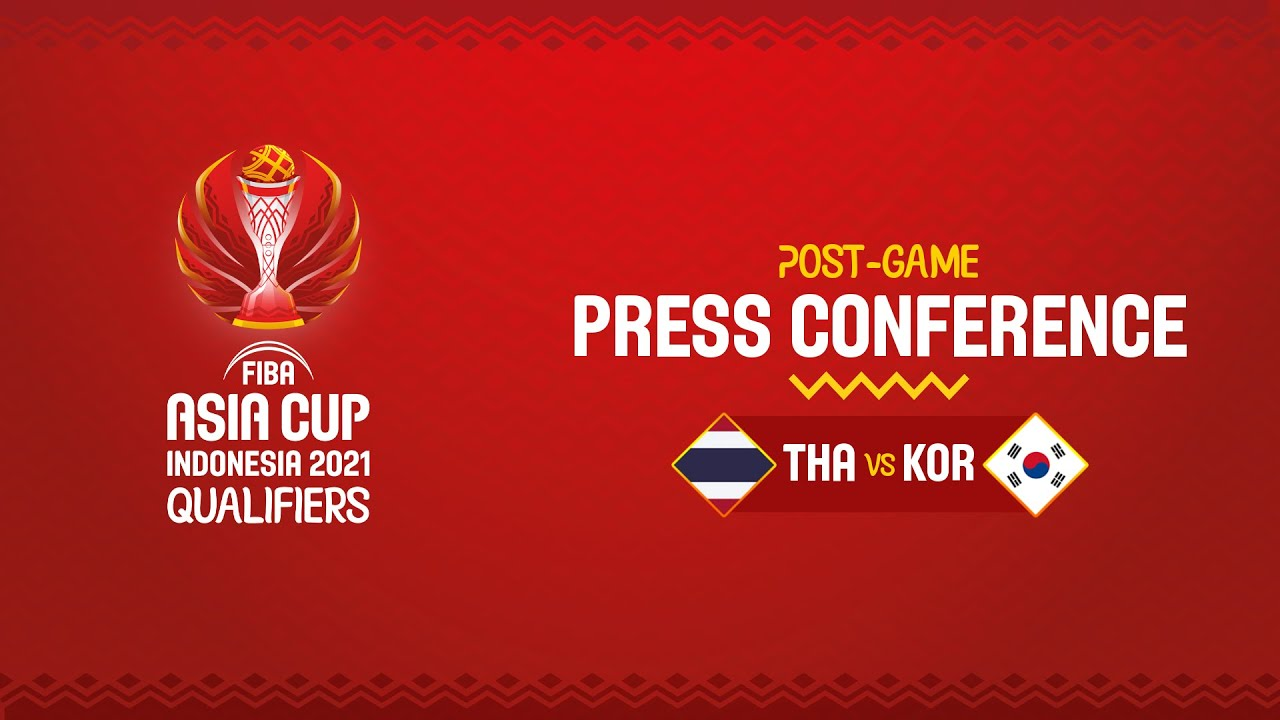 Thailand v Korea - Press Conference | Asia Cup 2021 Qualifiers