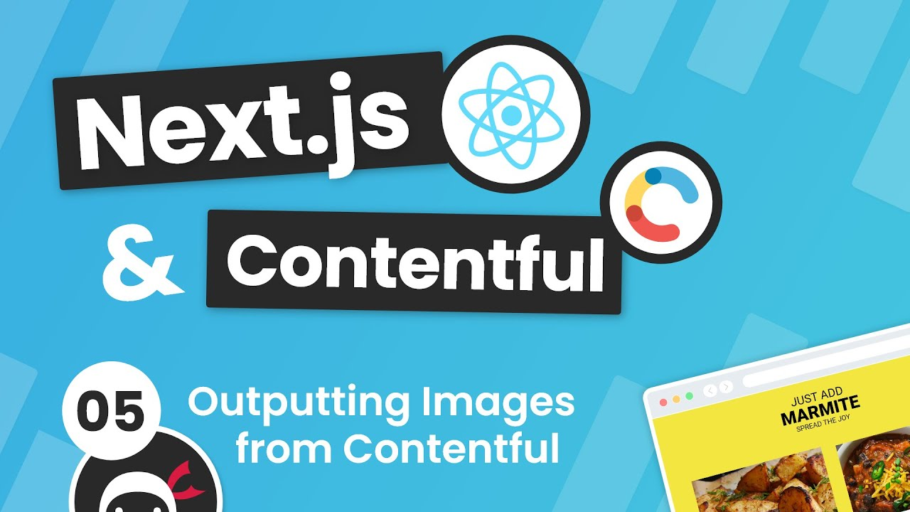 Next.js & Contentful Site Build Tutorial #5 - Using Images from Contentful