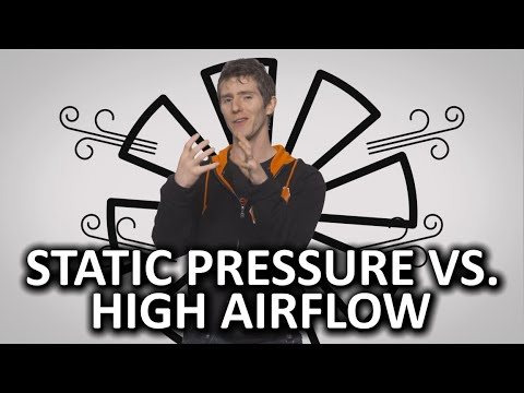 Static Pressure Vs. High Airflow Fans As Fast As Possible