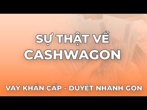 Sự Thật Về Vay Tiền Cashwagon | Nên Vay Tiền Tại Cashwagon Hay Không?