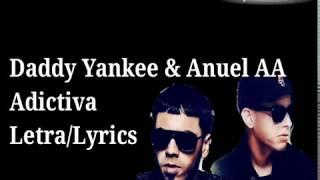 Daddy Yankee & Anuel Aa - Adictiva   S