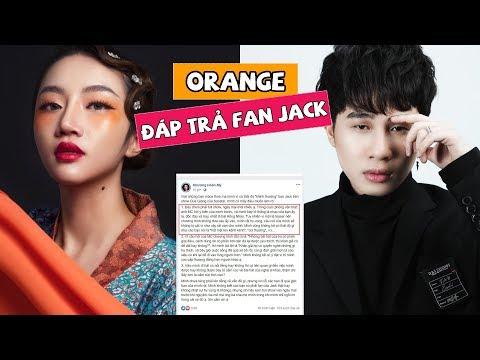 Bị Fan Jack Nguyền Rủa Vì Có Thái độ 'khinh Thường' Jack, Orange đáp Trả Cực Gắt