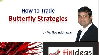 How to Trade Butterfly Options Strategy - Free Webinar on Options Trading
