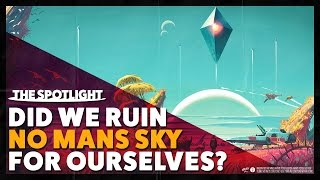 Did We Ruin No Man's Sky For Ourselves? - The Spotlight - Beastby