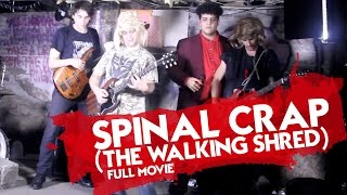 spinal crap (the walking shred) full movie