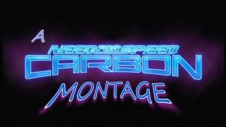 A Need For Speed: Carbon Montage