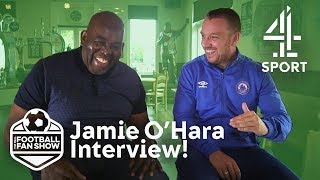 Robbie Lyle Interviews Spurs Legend Jamie O'Hara! | The Real Football Fan Show