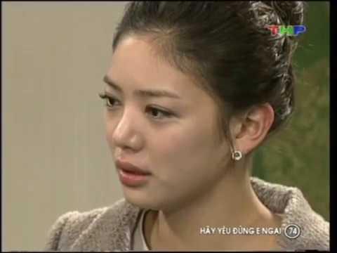 Hãy yêu đừng e ngại - Tập 74 - Hay yeu dung e ngai - Phim Han Quoc