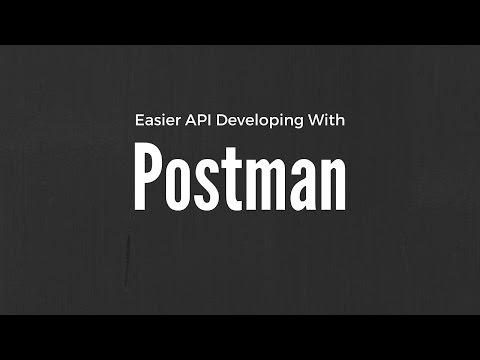 A Tool For Easier API Development - Postman
