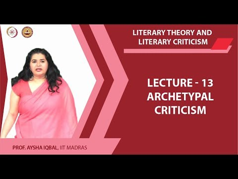 Lecture 13 - Archetypal Criticism Completed