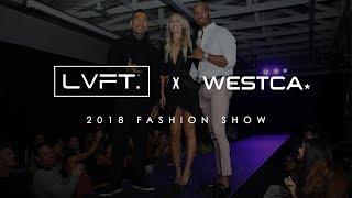 Westca x LVFT. Second Annual Fashion Show