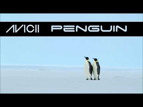 Avicii - Penguin [Original Mix]