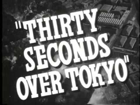 Thirty Seconds Over Tokyo (trailer)