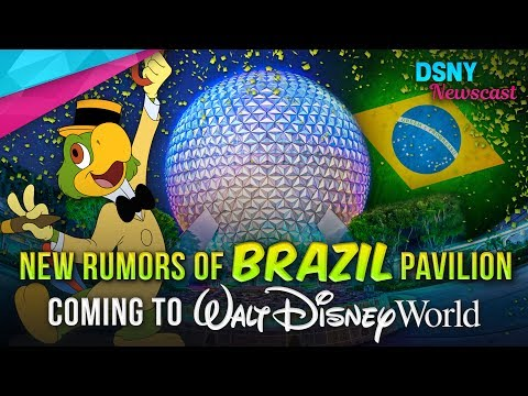 Could A Brazil Pavilion Be Coming To EPCOT at Walt Disney World - Disney News - 7/4/17