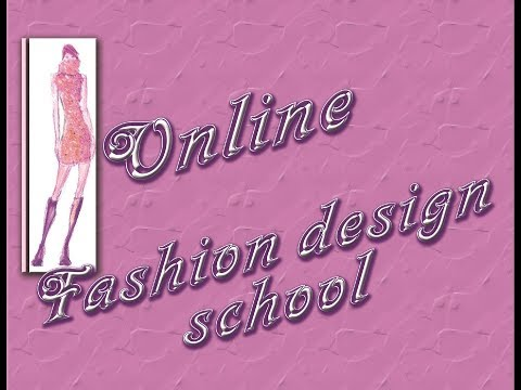 ONLINE FASHION DESIGN SCHOOL
