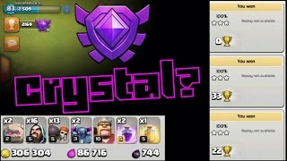 How to get to crystal league?!??[ clash of clans ] trophy pushing?
