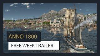 ANNO 1800 FREE WEEK TRAILER (Offiziell) Ubisoft [DE]