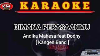 DIMANA PERASAANMU(Karaoke/ Lirik) Andika Mahesa feat Dodhy(Kangen Band)