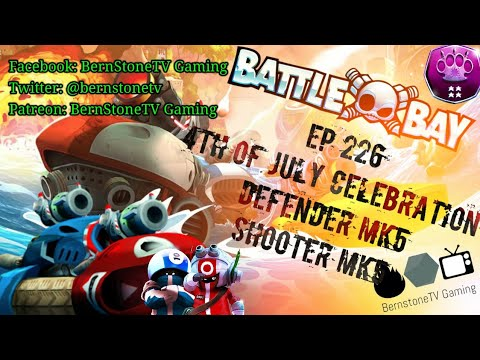 Battle Bay with Bastone Ep. 226: 4th of July celebration - Let them fly!