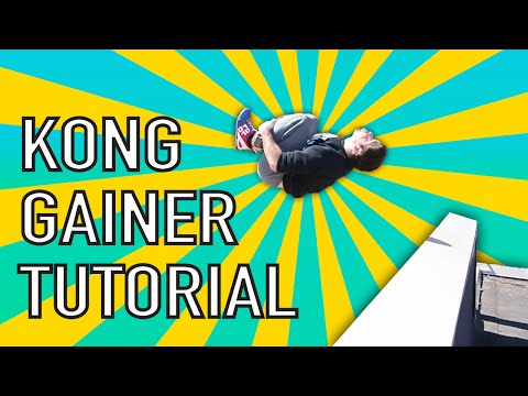 Detailed Kong Gainer Tutorial (How to Parkour & Freerunning)