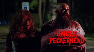 Uncle Peckerhead (2020) Official Trailer