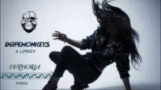 Loreen - Euphoria - (Dope Monkeys Re-Remixed)(Free)[HD]