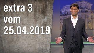 Extra 3 vom 25.04.2019