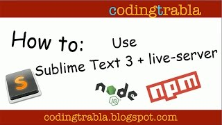 How to Use Sublime Text 3 and live server byVM