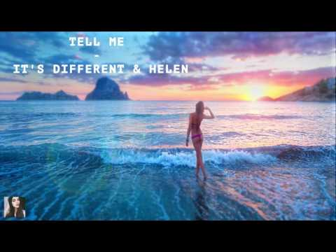 it's different & Helen - Tell Me (lyrics)