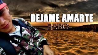 Déjame Amarte - Bebo Soria | Audio Oficial | 2017 |