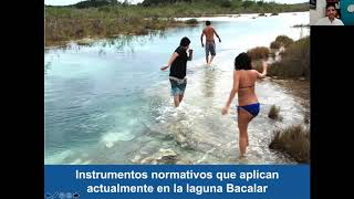 Lic. Marco Jerico Nava Martínez . Consejo Biorregional de Bacalar . Foro 2020 Agua Clara